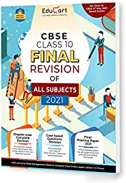 Educart All Subjects Final Revision Book Of CBSE Class 10 Strictly For May 2021 Exam (Objective Maps + Case ba