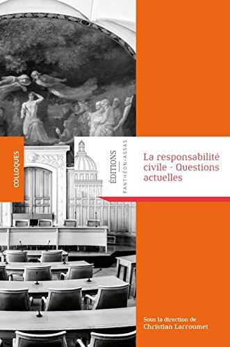 La responsabilité civile : Questions actuelles par Collectif