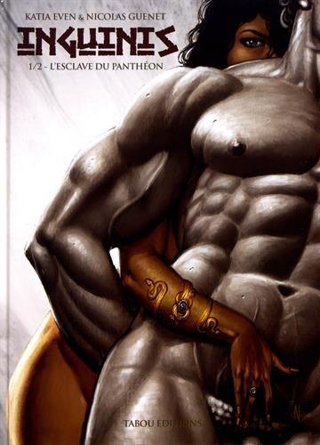 Inguinis, Tome 1 : L'esclave du Panthéon