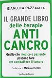 Il grande libro delle terapie anticancro