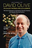 Lectures of David Olive on Gauge Theories and Lie Algebras: With Some Applications to Spontaneous Symmetry Breaking and Integrable Dynamical Systems - (Particle Physicshigh Energy Ph)