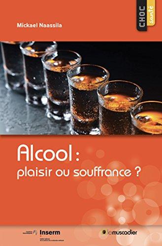 Alcool: plaisir ou souffrance?: Une question de santé publique (Choc santé)