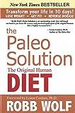 Paleo Solution, The : The Original Human Diet