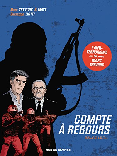 Compte  rebours : Tome 1, Es shahid