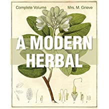 A Modern Herbal: The Complete Edition