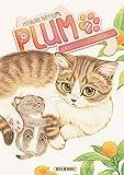Plum, un amour de chat T11