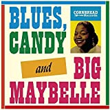 Blues,Candy,And Big Maybelle [Vinyl LP]