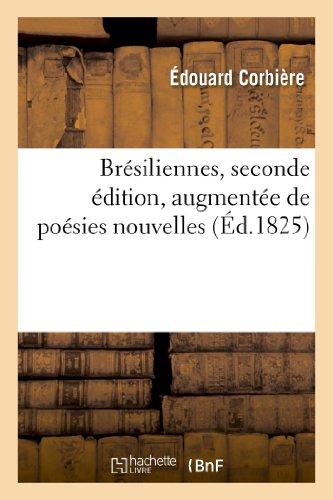 Brésiliennes, seconde édition, augmentée de poésies nouvelles