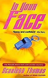 In Your Face by Scarlett Thomas (1999-10-21)