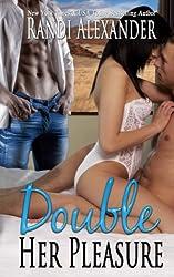 Double Her Pleasure: Volume 2 (Double Seduction)