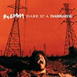 Dare Iz A Darkside [Explicit]