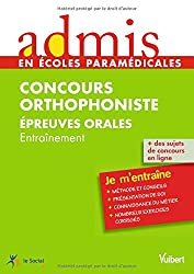 Concours Orthophoniste - Epreuves orales