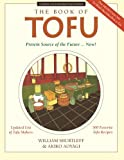 The Book of Tofu: Protein Source of the Future. Now!