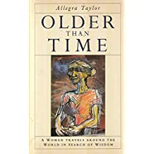 Older Than Time: A Grandmother's Search for Wisdom