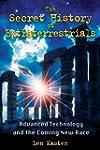 The Secret History of Extraterrestria...