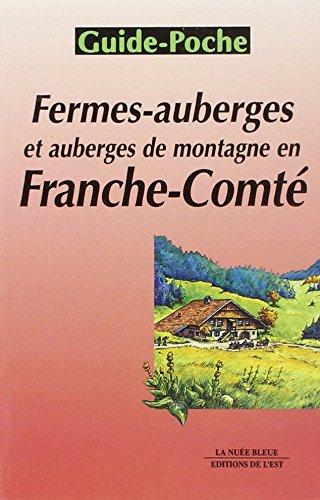 Fermes-auberges et auberges de montagne en Franche-Comté