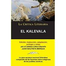El Kalevala; Colección La Crítica Literaria por el célebre crítico literario Juan Bautista Bergua, Ediciones Ibéricas