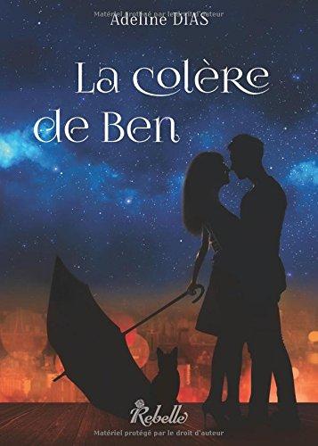 La Confrerie Des Chats De Gouttiere La Colere De Ben Volume 2 French Edition