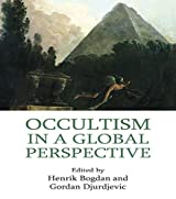 Occultism in a Global Perspective (Approaches to New Religions)