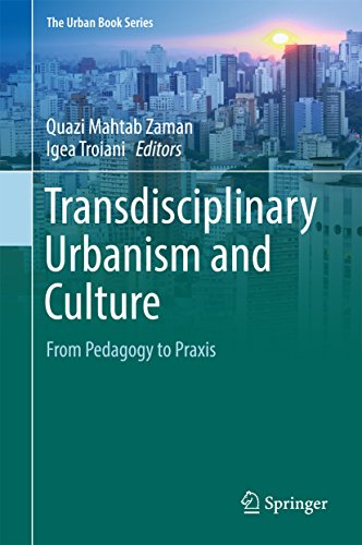 get transdisciplinary urbanism and culture from pedagogy to pdf
