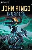 Invasion, Bd. 4: Die Rettung - John Ringo