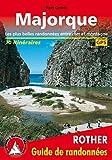 Majorque (Mallorca - französische Ausgabe): Les plus belles randonnées entre mer et montagne. 70 itinéraires. GPS-Tra