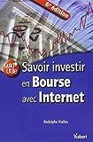 Savoir investir en Bourse avec Internet