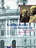 Kommunikation im Kaiserreich - Der Generalpostmeister Heinrich von Stephan -
