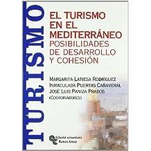 El turismo en el Mediterráneo: Posibilidades de desarrollo y cohesión (Monografías)