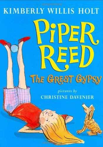 Piper Reed: The Great Gypsy by Kimberly Willis Holt (2008-08-19)