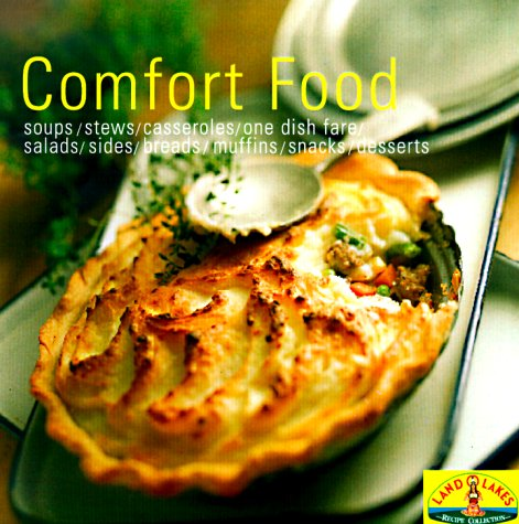 comfort-food-soups-stew-casseroles-one-dish-fare-salads-sides-breads-muffins-snacks-desserts-cooking
