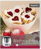 Weihnachten Rezepte für den Thermomix TM5