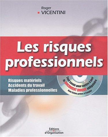 Les risques professionnels : Risques matériels, accidents du travail, maladies professionnelles (1 livre + 1 CD-Rom)