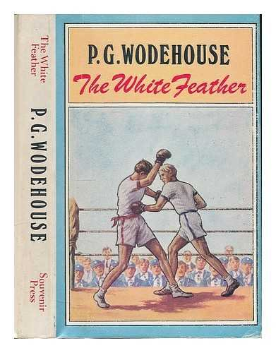The white feather / [by] P.G. Wodehouse