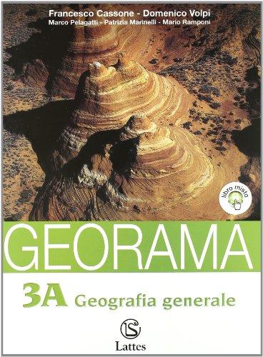 Georama. Volume 3A-3B: Geografia generale-Continenti e paesi extraeuropei. Con espansione online. Per la Scuola media