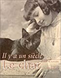 Il y a un siècle... le chat