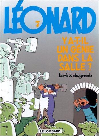Léonard, tome 7 : Y a-t-il un génie dans la salle ? par (Album - Apr 2000)