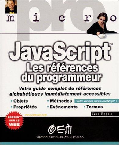 JAVASCRIPT les références du programmeur ( pro-micro)