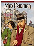 Max Fridman, Tome 5 - Sin ilusion