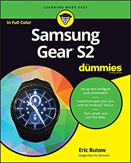 Samsung Gear S2 For Dummies (English Edition) eBook: Eric ...