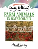 Farm Animals in Watercolour (Collins Learn to Paint)