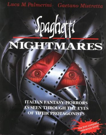 Spaghetti Nightmares: Italian Fantasy-Horrors as Seen Through the Eyes of Their Protagonists