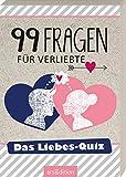 99 Fragen für Verliebte: Das Liebes-Quiz -