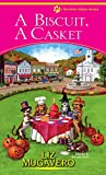 Biscuit, A Casket, A (Pawsitively Organic Mysteries)