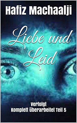 Buchcover Liebe und Leid: Verfolgt Komplett überarbeitet Teil 5