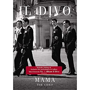 Il Divo - Mama - the Video [Import anglais]