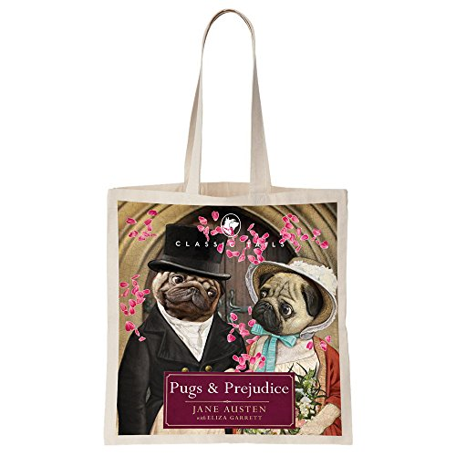 Pugs and Prejudice Beautifully Illustrated Totebag