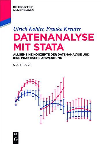Datenanalyse mit Stata: Allgemeine Konzepte der Datenanalyse und ihre praktische Anwendung (Software Für Die Datenanalyse)