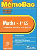 MEMO PREPA.EXAM. MATHS TERM. ES (Ancienne Edition)