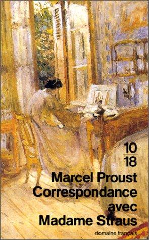 Correspondance avec Madame Straus par Marcel Proust, Geneviève Strauss